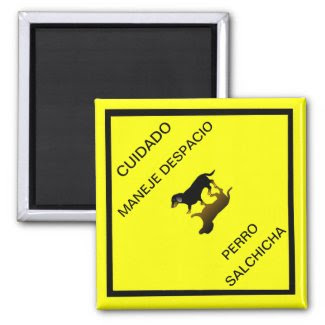 Cuidado Sign - Dachshund Mexican Road Sign Magnet
