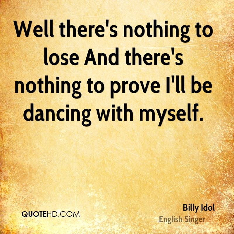 Billy Idol Quotes Quotehd