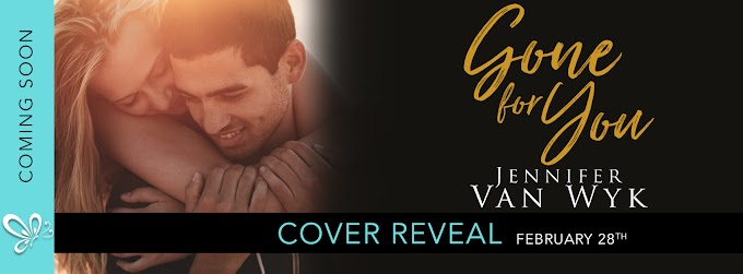 Cover Reveal: GONE FOR YOU by Jennifer Van Wyk
