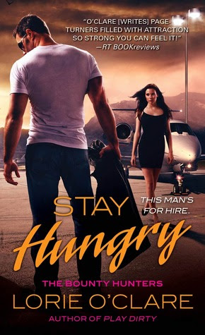 Stay Hungry (The Bounty Hunters, #3)