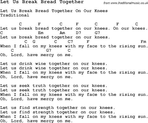 Let Us Break Bread Together Lyrics And Chords