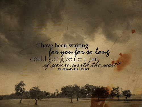 Love Quotes About Waiting Nice Pics Gallery