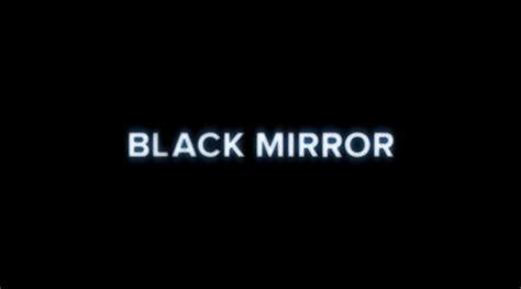 black mirror la saison  est confirmee journal du geek