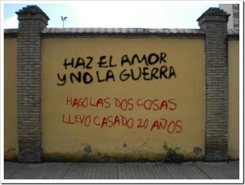 """""""Haz el amor y no la guerra..."""""""