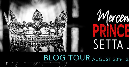 Mercenary Princess by Setta Jay - Review and Blog Tour