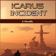 Book Announcement: Icarus Incident