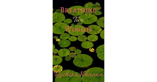 Geeta Nair's review of Breathing Two Worlds