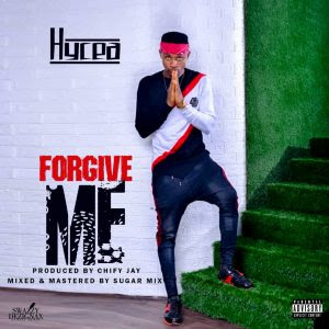 Download Music Mp3:- Hycea – Forgive Me (Prod By Chify Jay)