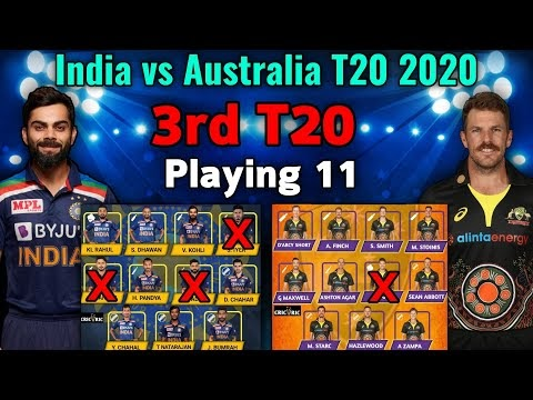 India vs Australia 3rd T20 Match 2020 Playing xi | AUS vs IND 3rd T20 Playing 11 | IndvsAus