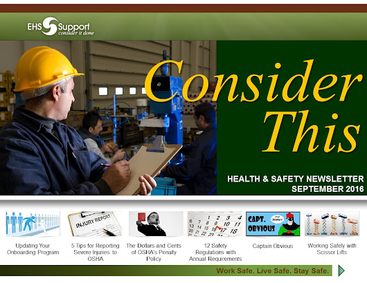 'Consider This' - EHS Support's Health & Safety Newsletter – Sept 2016 Edition