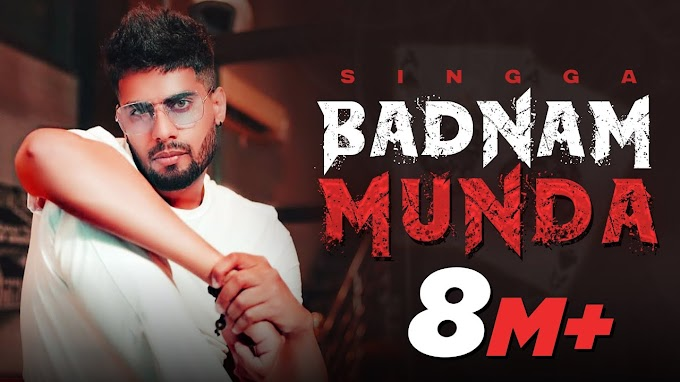 Badnam Munda Lyrics-Singga | New Punjabi Songs 2021 | LYRICSADVANCE
