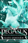 Pegasus and the Origins of Olympus (Pegasus, #4).
