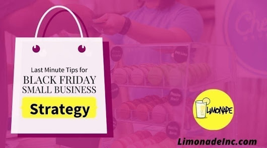 Last Minute Tips for Black Friday Small Business Strategy