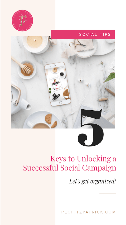 5 Keys to Unlocking a Successful Social Campaign - Peg Fitzpatrick