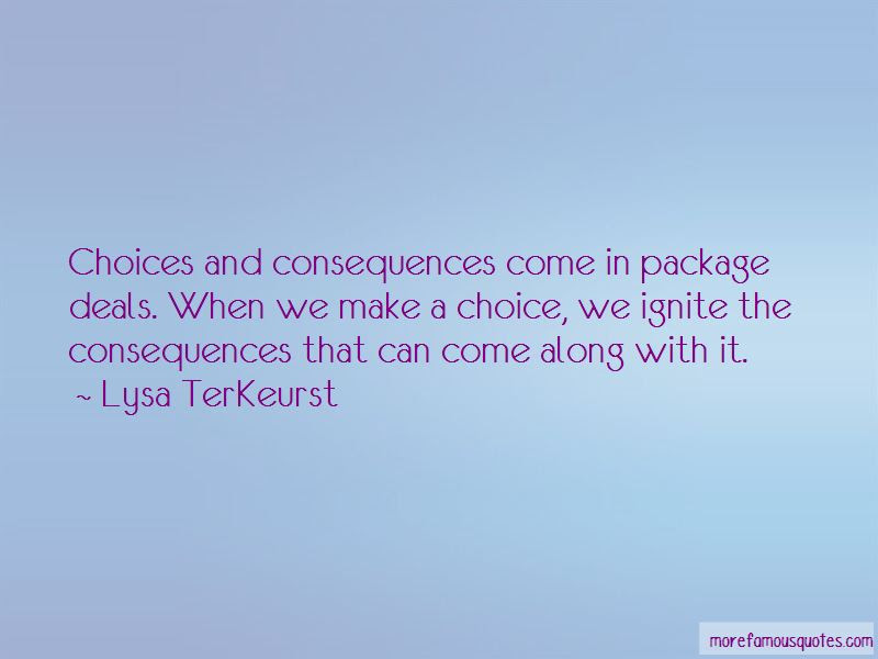 Quotes About Choices And Consequences Top 47 Choices And