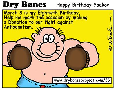 Dry Bones cartoon, sponsorship, donate,antisemitism, birthday,