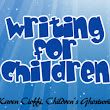 Writing a Publishable Children's Story: 12 Power-Tips | Writing for Children with Karen Cioffi