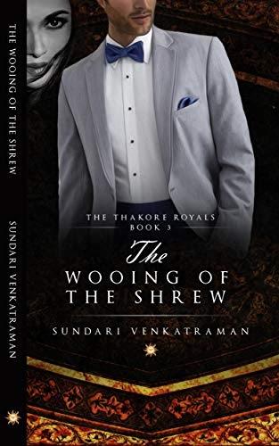 Book Review: The Wooing of the Shrew by Sundari Venkatraman