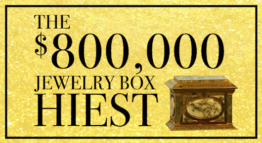 $800,000 Stolen Jewelry Box and the Happy Ending