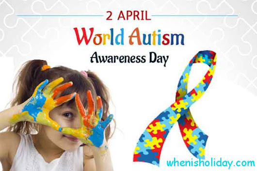 When is National Autism Day in 2018: Facts, Traditions, History And Events To Celebrate ...
