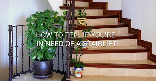 Stair Lift NJ - How to Tell if You're in Need of a Stairlift | Able Care New Jersey
