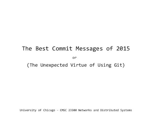 UChicago CMSC 23300 - The Best Commit Messages of 2015