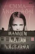 Mannen mellan väggarna - Emma Ångström