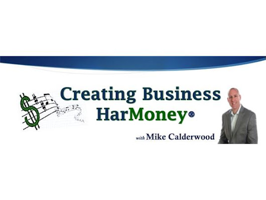 Creating Business Harmoney with Mike Calderwood