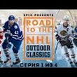 Road To The NHL Outdoor Classics - Episode 4