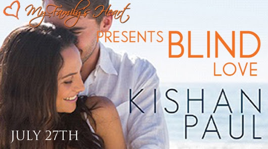 Blind Love by Kishan Paul. Book Blitz. + Excerpt.