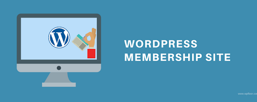 How to Build a Membership Site Using WordPress