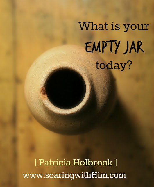 What Is Your Empty Jar Today?