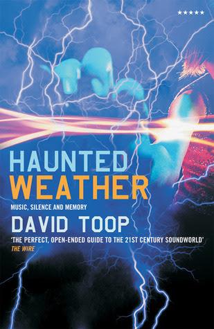 http://www.amazon.com/Haunted-Weather-Silence-Memory-Fiction/dp/1852427892/ref=sr_1_3?ie=UTF8&qid=1395170398&sr=8-3&keywords=david+toop