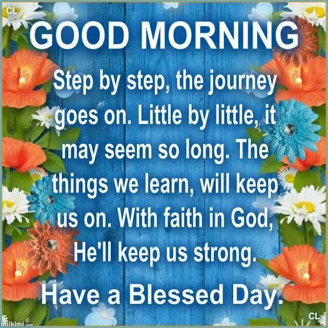 Good Morning Have A Blessed Day Pictures Photos And Images For