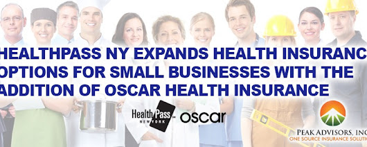 HealthPass NY Expands Health Insurance Options for Small Businesses with Addition of Oscar Health Insurance