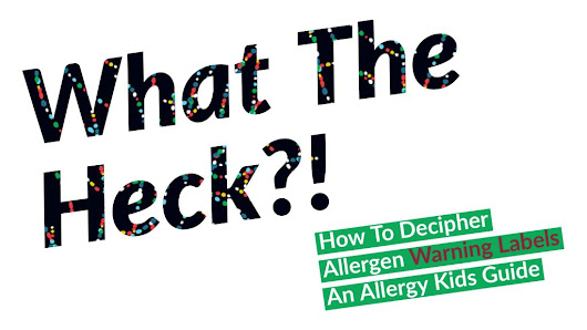 How to Decipher Allergen Warning Labels - Eat Allergy Safe