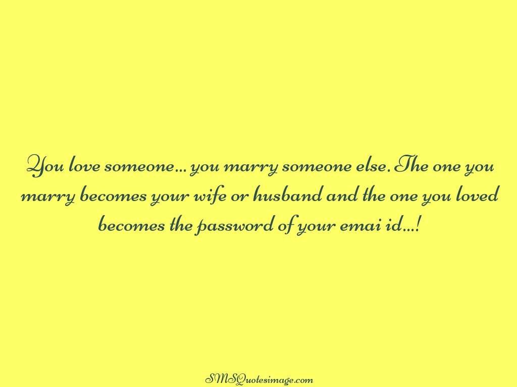Funny You love someone · Download Quote Image