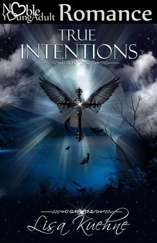 True Intentions by Lisa Kuehne