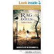 Rag Dolls: Callie's Story - Kindle edition by Shelley Terrell. Mystery, Thriller & Suspense Kindle eBooks @ Amazon.com.