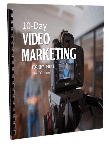 10-Day Video Marketing for Shy People PLR ECourse | PLR Content