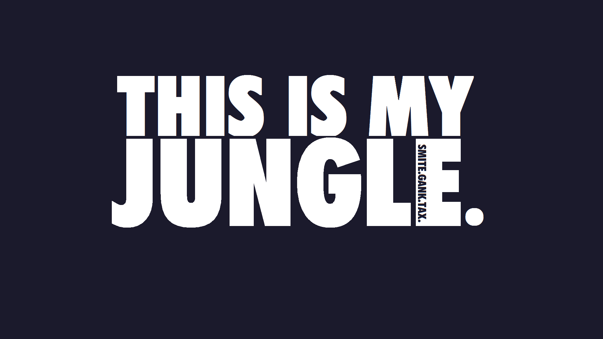 The Jungler Wallpaper
