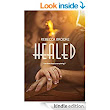 Healed (Forgiven Series Book 3) - Kindle edition by Rebecca Brooke. Contemporary Romance Kindle eBooks @ Amazon.com.