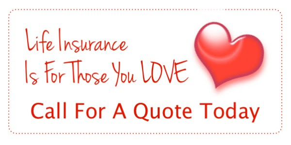 Life Insurance Is For Those You Love Smiley Insurance Agency