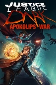 Justice League Dark: Apokolips War (2020) Full Movie