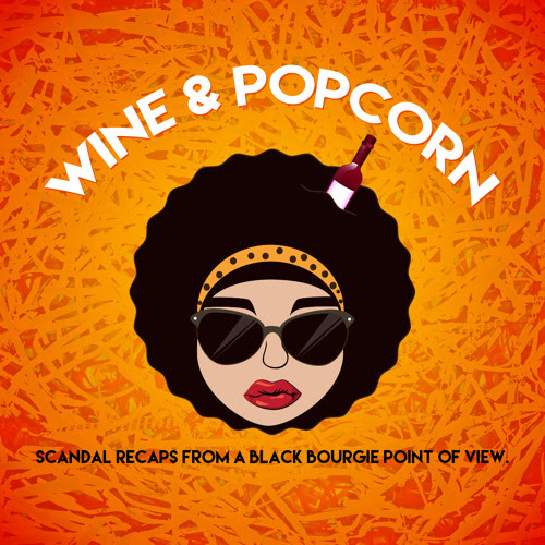 Scandal Season 5 by Wine and Popcorn