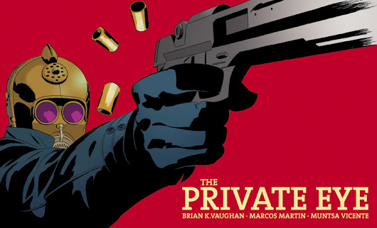 The Private Eye, comic by Brian K. Vaughan & Marcos Martin - Panel Syndicate