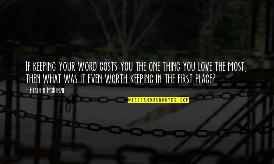 Quotes About Keeping Your Word Your Word Is Your Bond Quote Quotes