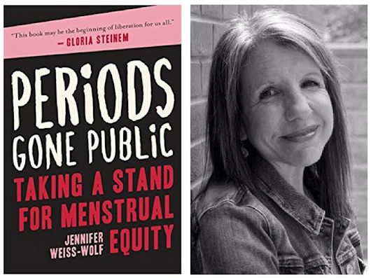 Periods Gone Public: Taking a Stand for Menstrual Equity by Jennifer Weiss-Wolf #MiniReview @jweisswolf @skyhorsepub