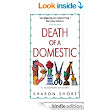 Death of a Domestic Diva: A Toadfern Mystery (The Stain-Busting Mysteries) - Kindle edition by Sharon Short. Literature & Fiction Kindle eBooks @ Amazon.com.