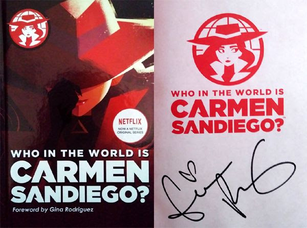 My autographed copy of the book WHO IN THE WORLD IS CARMEN SANDIEGO...which Gina Rodriguez wrote the foreword for.